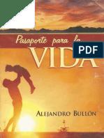Alejandro Bullon. Pasaporte Para La Vida(Buenos Aires. ACES, 2001)