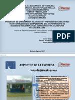 MirnaPROGRAMA  DE CAPACITACIÓN DE ATENCIÓN Y PREVENCIÓN DE DESASTRES  PARA FORTALECER LAS COMPETENCIAS  DEL  DEPARTAMENTO DE  SEGURIDAD INDUSTRIAL DE LA EMPRESA PASTOR, CA. MATURÍN  ESTADO MONAGAS