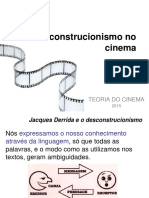 O Desconstrucionismo No Cinema