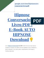 → Hipnose Conversacional Livro PDF | E-Book AUTO HIPNOSE Download?