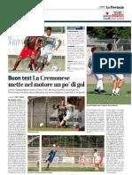 La Provincia Di Cremona 12-08-2018 - Buon Test
