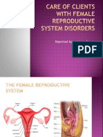 Care of Clients With Female Reproductive System Disorders
