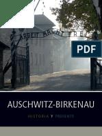 Auschwitz-Birkenau. Historia y presente