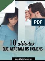 Atitudes que afastam os Homens de Você - Autoridade Feminina