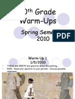 10th Grade Warm-Ups 2010.ppt