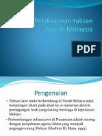 Sejarah Pelaksanaan Tulisan Jawi Di Malaysia
