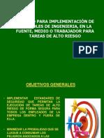 PROCESO PARA IMPLEMENTACIÓN DE CONTROLES DE INGENIERIA%2c EN LA FUENTE%2c MEDIO O TRABAJADOR PARA TAREAS DE ALTO RIESGO.pptx