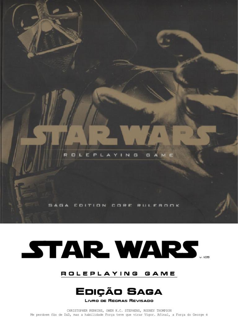 be29b6ce7f Star Wars RPG - Edição Saga (v1.05) - Biblioteca Élfica.pdf