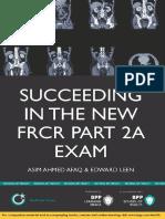 [FRCR] Afaq - Succeeding in the New FRCR Part 2A Exam