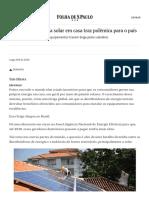 Produção de energia solar em casa traz polêmica para o país - 04_08_2018 - Mercado - Folha (1).pdf