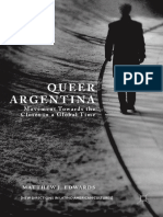 Queer Argentina_ Movement Towards the Closet in a Global Time (2017, Palgrave Macmillan US)