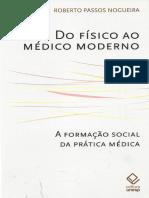 Do Físico Ao Médico Moderno - Roberto Passos Nogueira 2