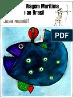 Joan Nieuhof - Memorável Viagem Marítima e Terrestre Ao Brasil