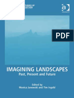 Imagining Landscapes Perception Imagination