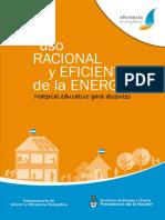 Uso Racional y Eficiente de La Energia. Material Para Docentes