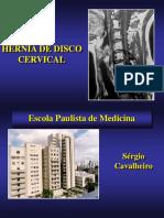 Sérgio Hérnia de Disco Cervical