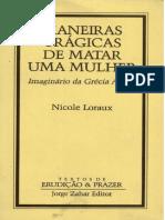 LORAUX, Nicole. Maneiras trágicas de matar uma mulher - imaginário na Grécia Antiga.pdf