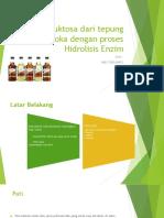 Sirup Fruktosa Dari Tepung Tapioka Dengan Proses Hidrolisis (Tugas IBA)