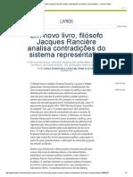 Em Novo Livro, Filósofo Jacques Rancière Analisa Contradições Do Sistema Representativo - Jornal O Globo