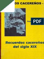 APODOS CACEREÑOS en Recuerdos cacereños del Siglo XIX por Publio Hurtado p. 420-462. Edición de Alfonso Artero Hurtado.  Sevilla, 2000