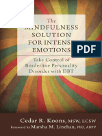 The Mindfulness Solution for Intense Emotions Take Control of Borderline Personality Disorder With DBT