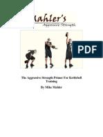 Mike Mahler - The Aggressive Strength Primer For Kettlebell.pdf