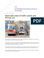 Deplorable State of Traffic System and the Way Out