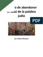 Es Hora de Abandonar El Tabú de La Palabra Judio - Charles Bausman