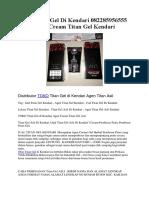 Jual Titan Gel Di Kendari 082285956555 Agen Cream Titan Gel Kendari