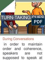 Turn Taking Cues