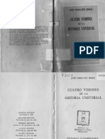 Ferrater Mora, José - Cuatro Visiones de La Historia Universal