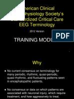 ACNS 2012 Training Module