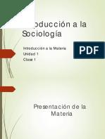 1)Introduccíon a La Sociología Clase 1
