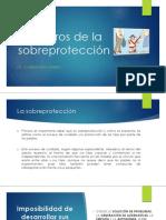 5 Peligros de La Sobreprotección