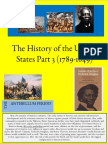 The History of the United States Part 3 (1789-1849)