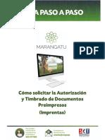 Guía Paso a Paso Nuevo Marangatu - Cómo Solicitar La Autorización y Timbrado de Documentos Preimpresos Imprentas