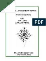 Manual de Supervivencia (Aventura espiritual) Om Fiat Lux