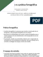 O estudio e a pratica fonografica