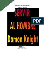 Damon Knight - Servir al hombre.pdf