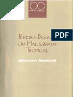 BENCHIMOL, J. Pereira Passos - Um Haussmann Tropical