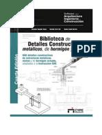 BIBLIOTECA+DE+DETALLES+CONSTRUCTIVOS+METALICOS,+DE+HORMIGON+Y+MIXTO.pdf