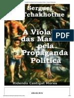 A Violação das Massas pela Propaganda Política - Serguei Tchakhotine.pdf