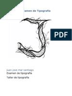 Examen de Tipografia Juan Jose Mar Santiago
