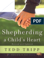 Shepherding a Child's Heart by Tedd Trip