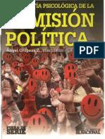 Radiografía Psicológica de La Sumisión Política I