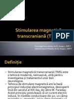 Stimularea Magnetică Transcraniană (TMS)