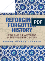 Sargon George Donabed - Reforging a Forgotten History_ Iraq and the Assyrians in the Twentieth Century (2015, Edinburgh University Press)
