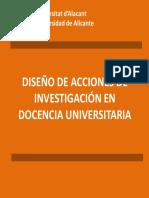 Diseño de Acciones de Investigacion en Docencia Universitaria