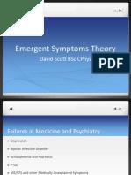 Emergent Symptoms Theory