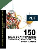 150 Ideias de Atividades Estimulação Cognitiva Para Idosos